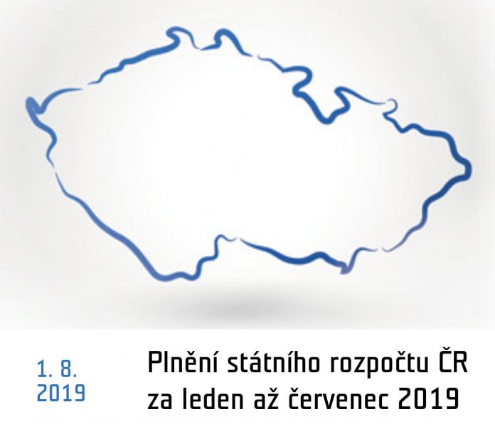 Plnění státního rozpočtu ČR za leden až červenec 2019