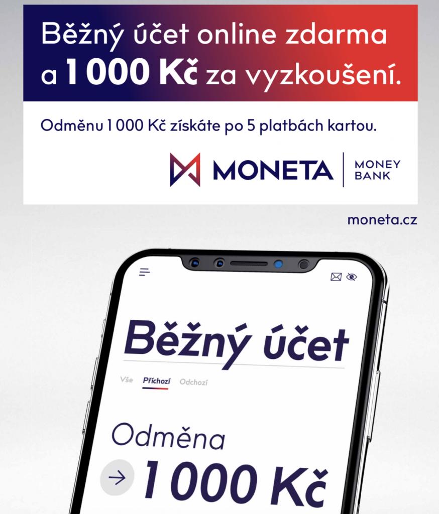 MONETA Money Bank běžný účet a odměna 1000 Kč