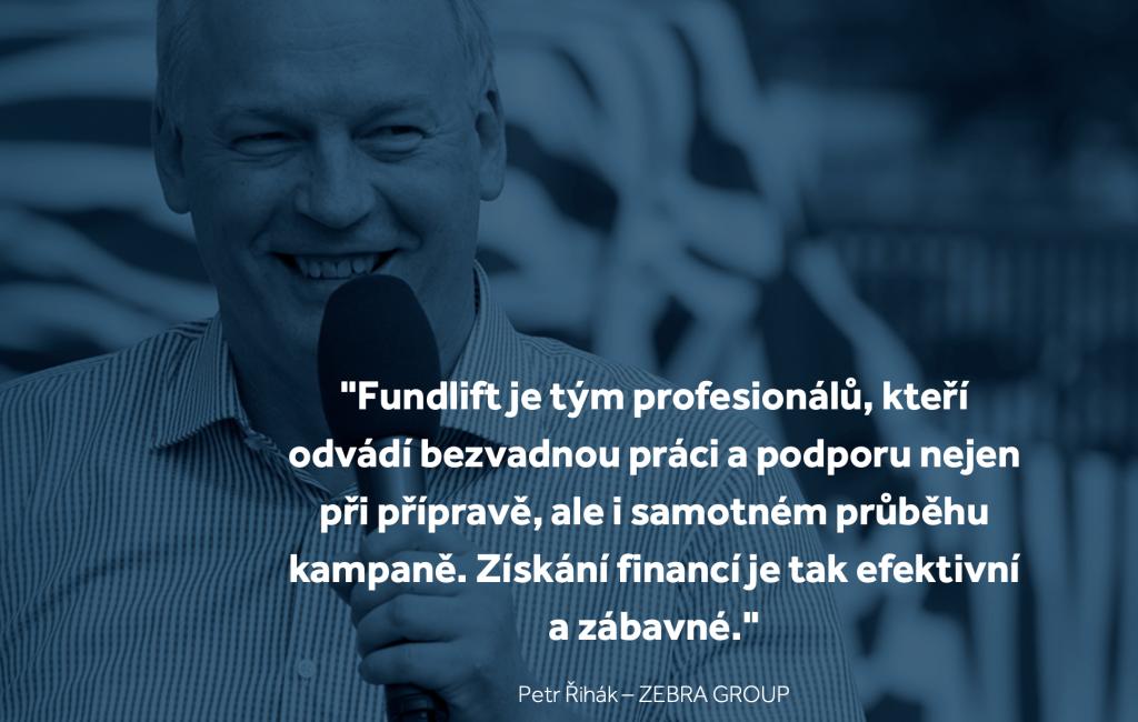 Fundlift recenze - Petr Řihák - ZEBRA GROUP